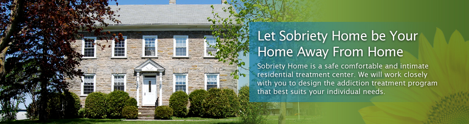 Sobriety Home Drug & Alcohol Rehab Center